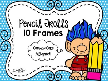 Pencil Trolls 10 Frames