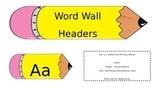 Pencil Word Wall Headers