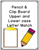 Pencil and Clipboard Upper and Lower case Letter Match