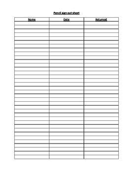 Pencil sign out sheet