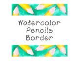 Pencils Watercolor Bulletin Board Border Printable Full Color PDF Back to School