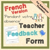 Pendant Votre Absence - Report/feedback for classroom teacher Editable