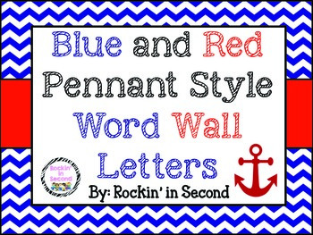 Blue & Red Chevron Pennant Word Wall Letters