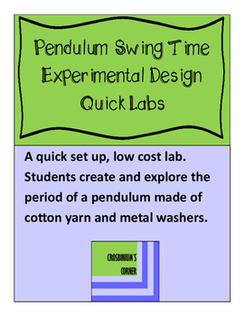 Pendulum Swing Time: Experiment Design - Quick Lab