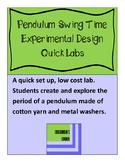 Pendulum Swing Time: Experiment Design - Quick Lab