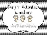 Penguin Activities {is or are- sentences and stories}