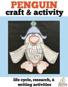 Penguin Craft and Activity: Science, Writing Prompts, Life Cycle
