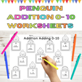Penguin Addition Adding 0-10 Math Worksheets