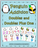 Doubles Addition & Doubles Plus One - Penguin Theme - Doubles Facts