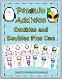 Doubles Addition & Doubles Plus One - Penguin Theme - Doub