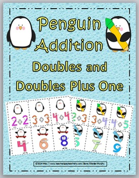 Doubles Addition & Doubles Plus One- Penguin Theme-Doubles