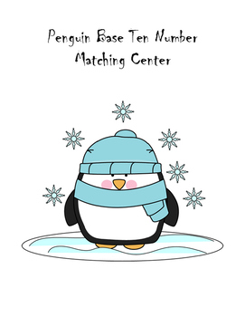 Penguin Base Ten Number Matching Center