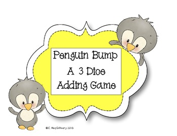 Penguin Bump - A 3 Dice Adding Game