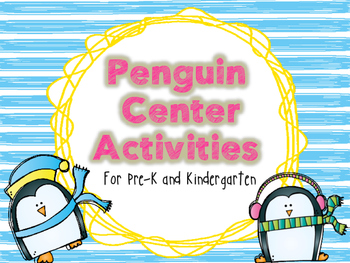 Penguin Center Activities for Pre-K and Kindergarten