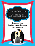 Penguin Chick  I Have, Who Has game Reading Street 3rd grade centers groups