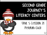 Penguin Chick Journey's Literacy Centers - Second Grade Lesson 21