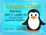 Penguin Chick Journeys Unit 5 Lesson 21 2nd Gr. Supplement
