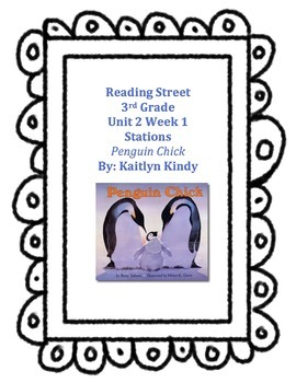 Penguin Chick Reading Street Unit 2 Week 1