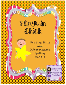 Penguin Chick Reading and Spelling Bundle (Scott Foresman Reading Street)