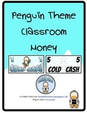 Penguin Classroom Money