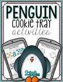 Penguin Cookie Tray Activities