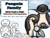 Penguin Family 3 Digit Subtraction With Regrouping Math Craft