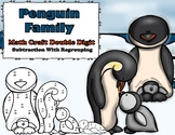 Penguin Family Double Digit Subtraction With Regrouping Math Craft