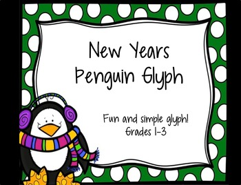 Penguin Glyph:  New Year's Goals:  Grades 1-3