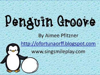 Penguin Groove Two Songs Quarter and Eighth Notes