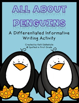 Penguin Informative Writing: A Differentiated Writing Activity