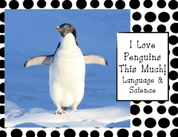 Penguin Language Arts & Science Unit For Pre-K, Kindergarten, First