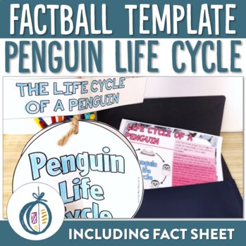Penguin Life Cycle Factball and Fact Sheet
