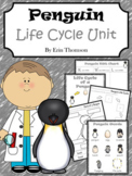 Penguin Life Cycle Unit ~ Literacy and Science Activities