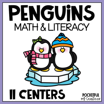 Penguins Math & Literacy Centers for Pre-K and Kindergarten