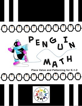 Penguin Math: Place Value and Patterning