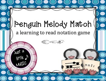 Penguin Melody Match--A learn to read notation game {sol mi la}