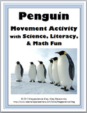 Penguins Science with Movement, Literacy & Math - Penguin