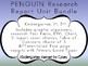 Penguin NO PREP Research Report Unit BUNDLE Kindergarten 1st 2nd