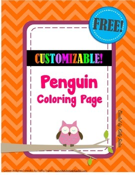 FREE Winter Fun! Penguin Coloring Page (Customizable!) - W