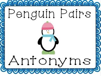Penguin Pairs (Antonyms) - January Literacy Center for 2nd-3rd Grade