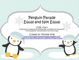 Penguin Parade- Equal and Not Equal