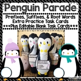 Penguin Parade Prefixes, Suffixes, and Root Word Task Cards