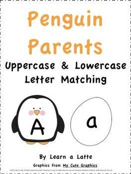 Penguin Parents - Uppercase & Lowercase Letter Matching