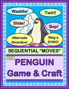 """""""Penguin Fun!"""" -- Group Game, Craft and Song with Sequential Movements"""
