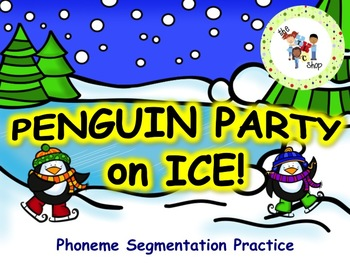 Penguin Party - Phoneme Segmentation and Vocabualry PowerPoint Game