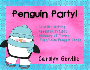 Penguin Party!  Research Project, Creative Writing, Crafts