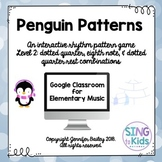 Penguin Patterns Level 2: An interactive rhythm pattern game
