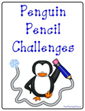 Penguin Pencil Challenges