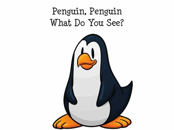 Penguin, Penguin What Do You See? Early Reader Circle Story Rhyme