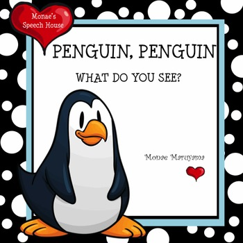 Penguin, Penguin What Do You See?